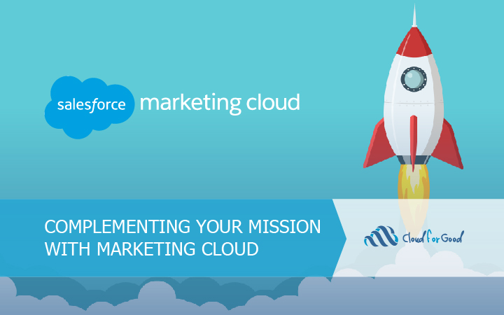 Complementing Your Mission With Marketing Cloud