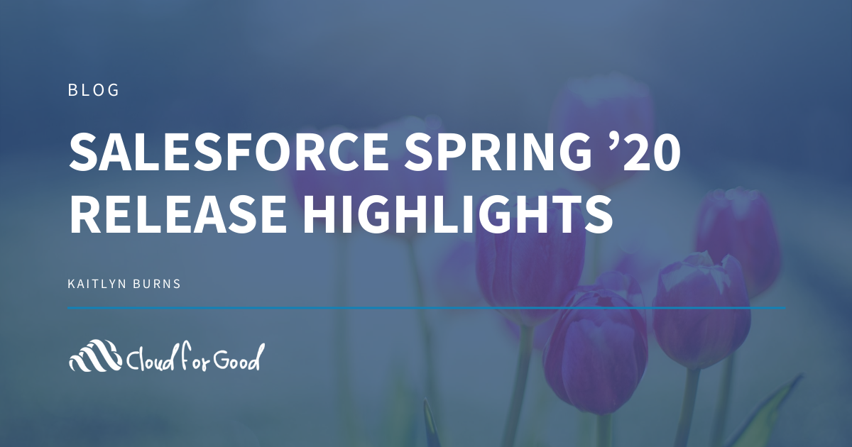Spring '20 Salesforce Release