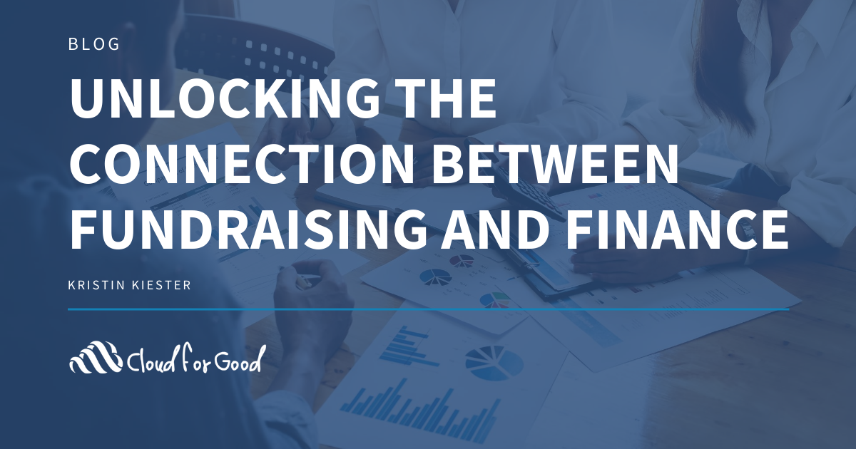 Unlocking the Connection Between Your Nonprofit's Fundraising and Finance Teams