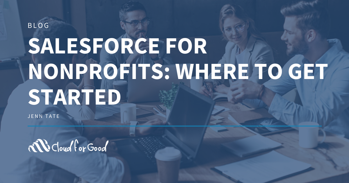 Salesforce for Nonprofits: Where to Get Started