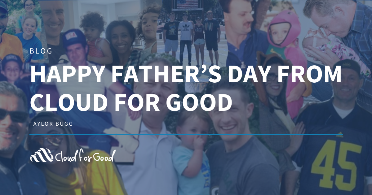 Happy Father's Day from Cloud for Good