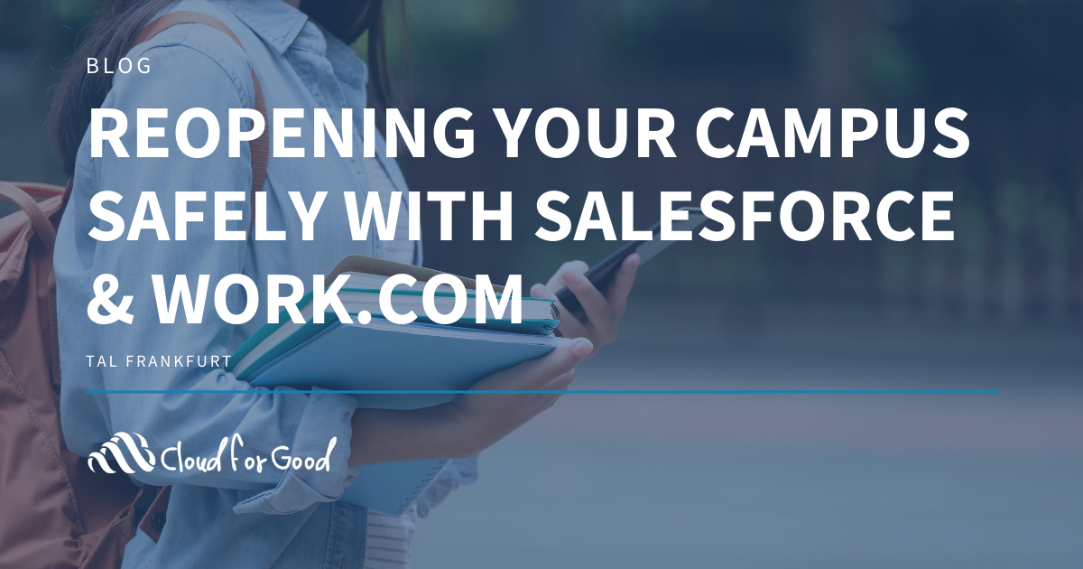 Reopening Your Campus with Salesforce & Work.com