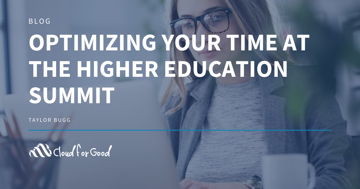 Optimizing Your Time At The Higher Education Summit
