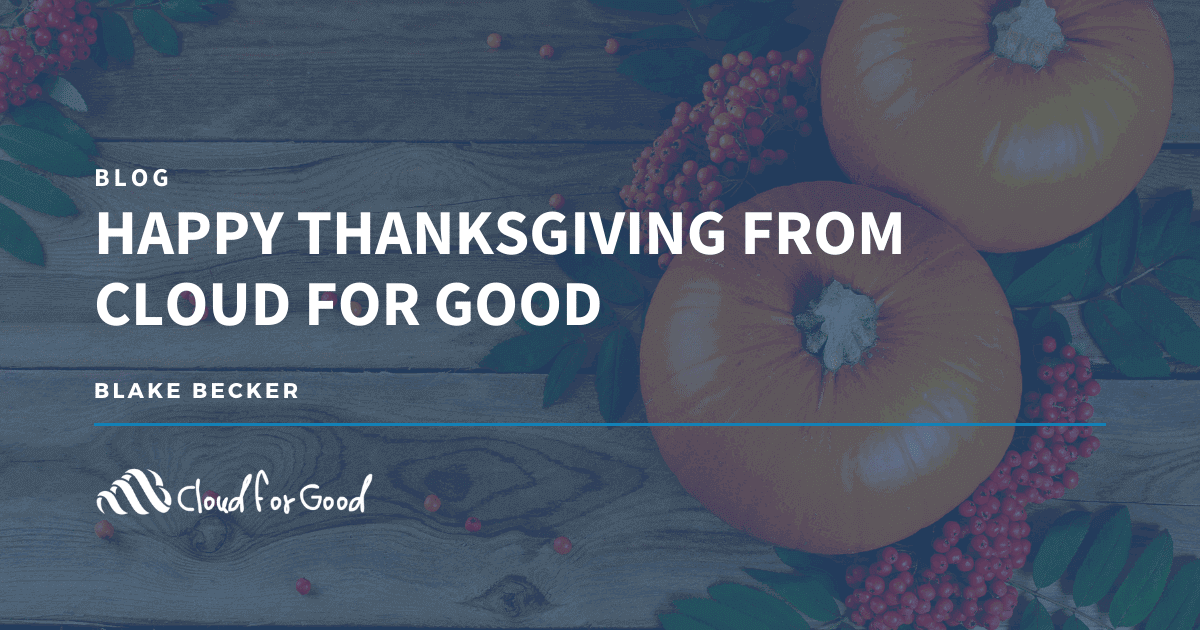 Happy Thanksgiving from Cloud for Good