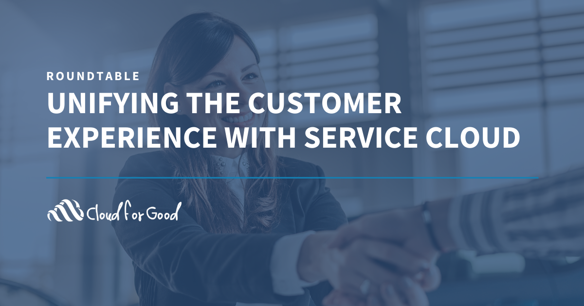 Unifying the Customer Experience with Service Cloud