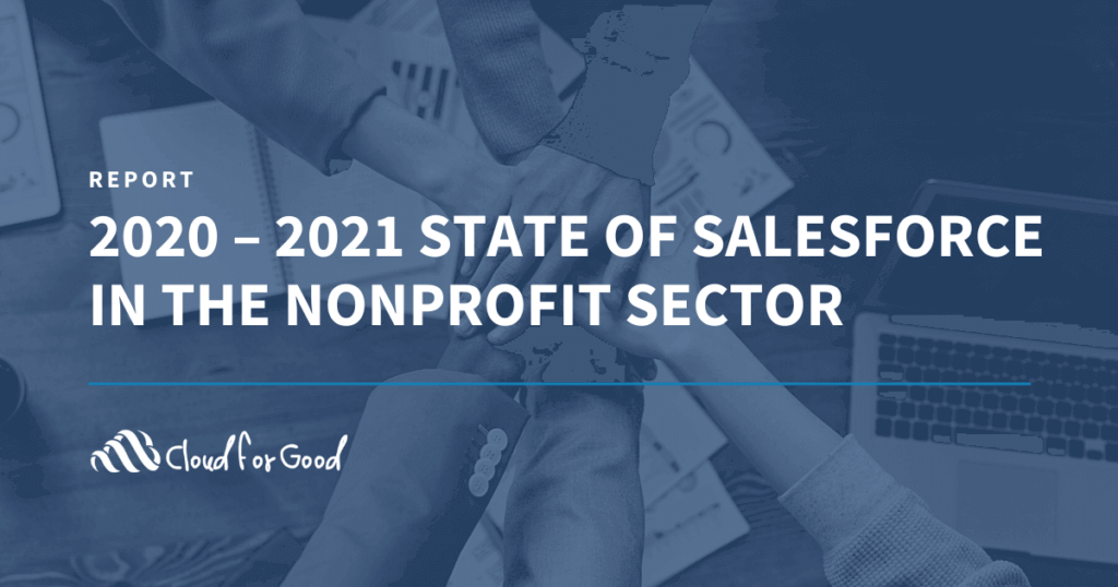 2020 – 2021 State of Salesforce In the Nonprofit Sector