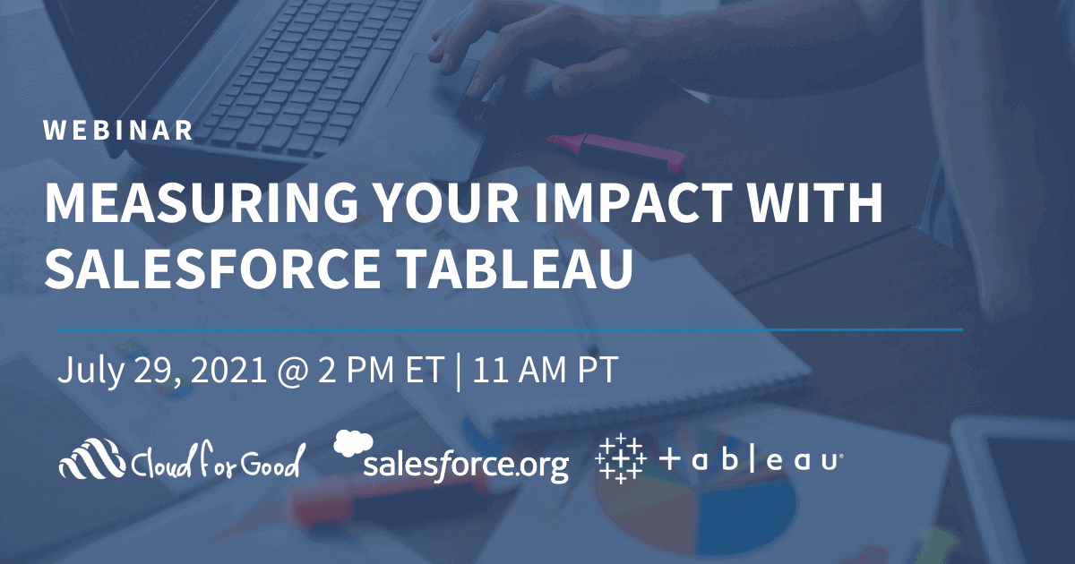 Measuring Your Impact with Salesforce Tableau